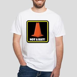 NOT A HAT! BLACK SIGN 2 T-Shirt