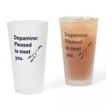 Pleased by dopamine Drinking Glass