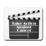 Take Action Against Cancer Mousepad