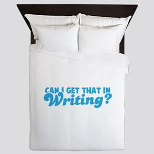 Can I Get that in WRITING? Queen Duvet