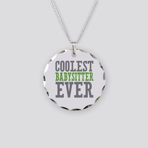 Coolest Babysitter Ever Necklace Circle Charm