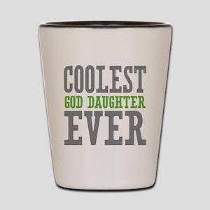 Coolest God Daughter Ever Shot Glass