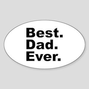 Best Dad Ever Sticker (Oval)