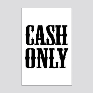 Cash Only Mini Poster Print