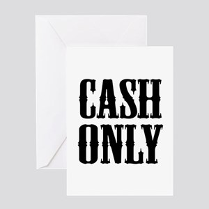 Cash Only Greeting Card