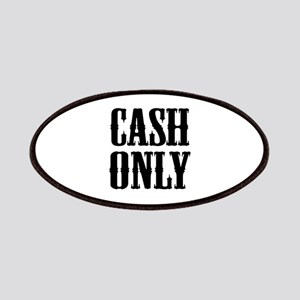 Cash Only Patches
