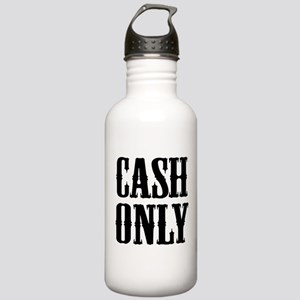 Cash Only Stainless Water Bottle 1.0L