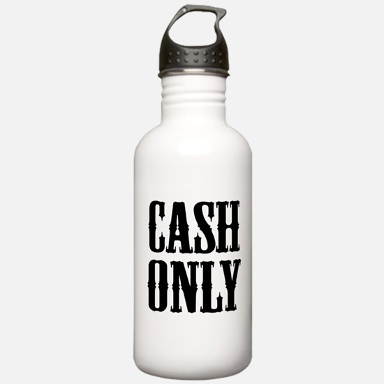 Cash Only Sports Water Bottle