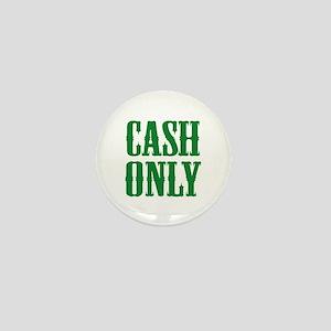 Cash Only Mini Button