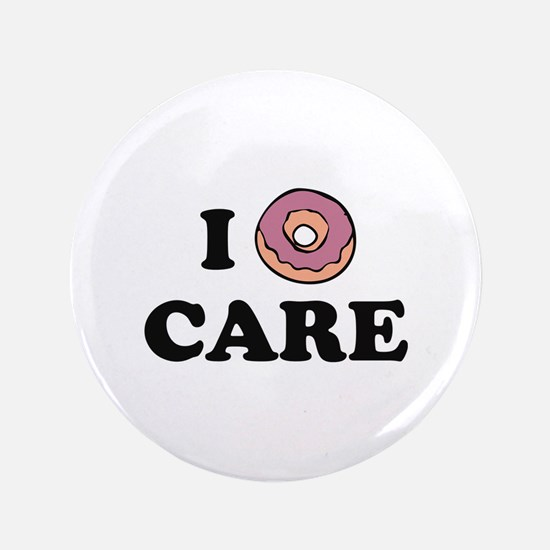 """I Donut Care 3.5"""" Button (100 pack)"""