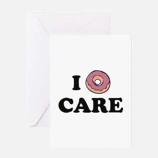 I Donut Care Greeting Card