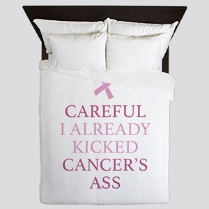 Careful I Already Kicked Cancer's Ass Queen Duvet