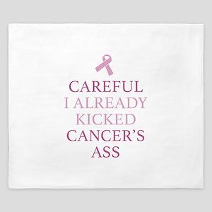 Careful I Already Kicked Cancer's Ass King Duvet