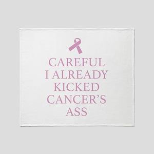 Careful I Already Kicked Cancer's Ass Stadium Blan