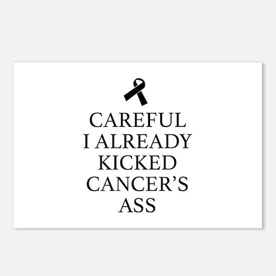 Careful I Already Kicked Cancer's Ass Postcards (P