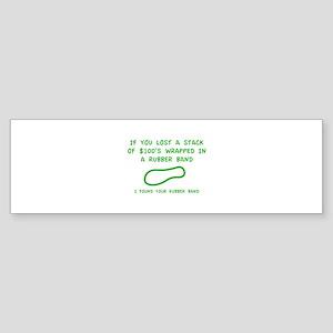 I Found Your Rubber Band Sticker (Bumper)
