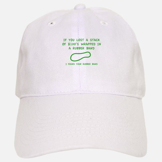 I Found Your Rubber Band Baseball Baseball Cap