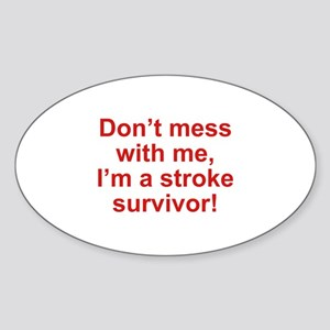 I'm A Stroke Survivor Sticker (Oval)
