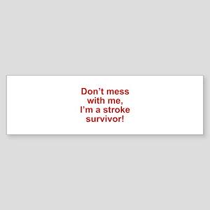 I'm A Stroke Survivor Sticker (Bumper)