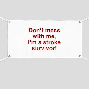 I'm A Stroke Survivor Banner