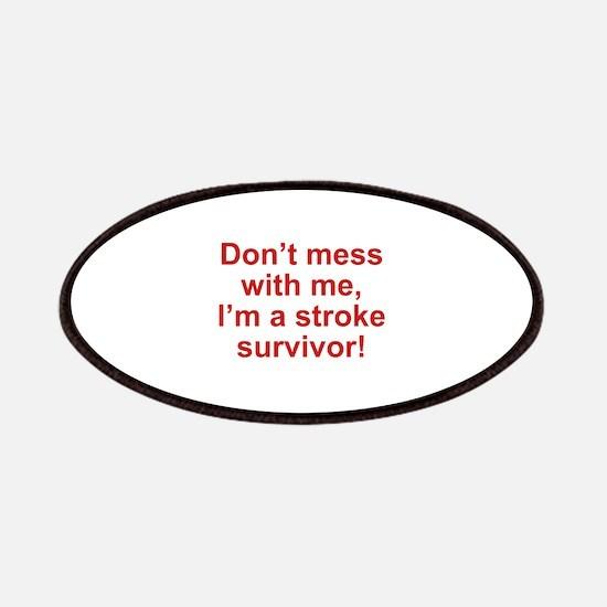 I'm A Stroke Survivor Patches