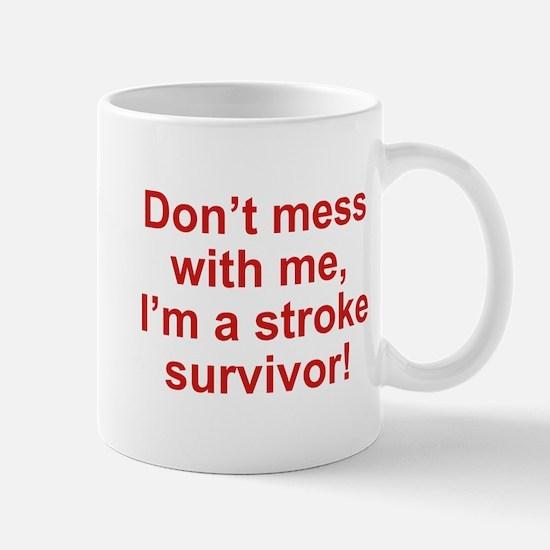 I'm A Stroke Survivor Mug