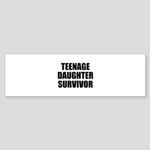 Teenage Daughter Survivor Sticker (Bumper)