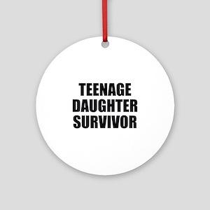 Teenage Daughter Survivor Ornament (Round)