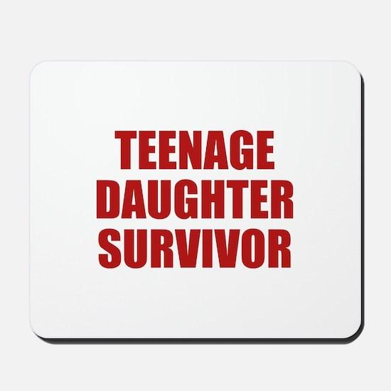 Teenage Daughter Survivor Mousepad