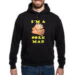 I'm A Sole Man Sweatshirt