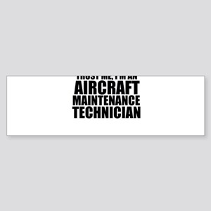 Trust Me, I'm An Aircraft Maintenance Technici