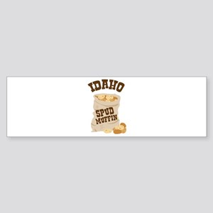 IDAHO SPUD MUFFIN Bumper Sticker
