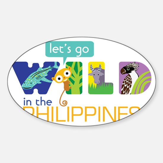 Let's Go Wild in the Philippines Sticker (Oval)