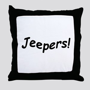 crazy jeepers Throw Pillow