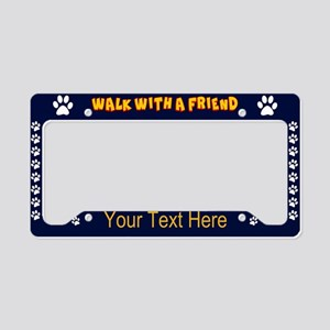 Walk With A Friend License Plate Holder
