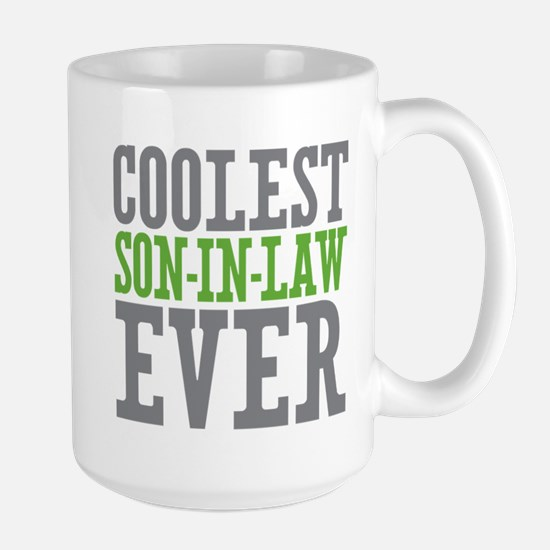 Coolest Son-In-Law Ever Large Mug