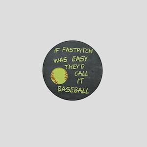 Chalkboard If Fastpitch Was Easy Mini Button