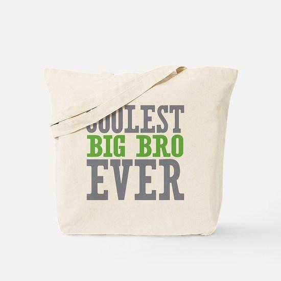 Coolest Big Bro Ever Tote Bag