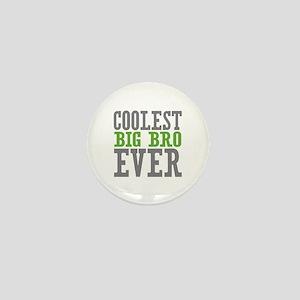 Coolest Big Bro Ever Mini Button