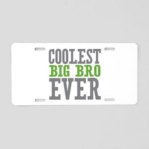 Coolest Big Bro Ever Aluminum License Plate