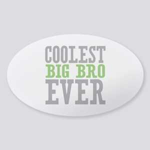 Coolest Big Bro Ever Sticker (Oval)