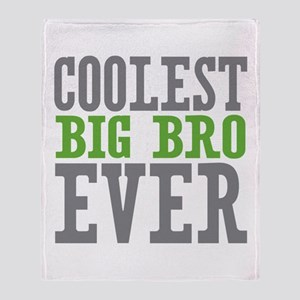 Coolest Big Bro Ever Throw Blanket