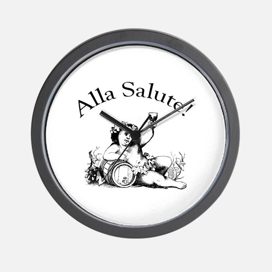 Alla Salute Wall Clock