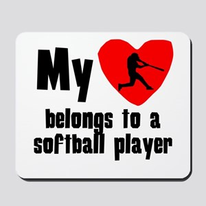 My Heart Belongs To A Softball Player Mousepad