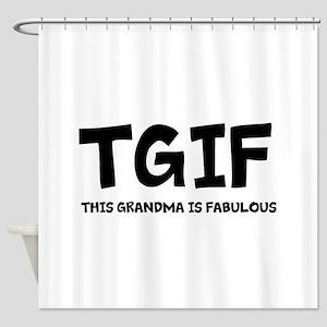 Fabulous Grandma Shower Curtain