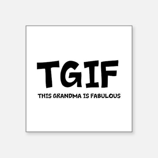 "Fabulous Grandma Square Sticker 3"" x 3"""