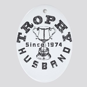 Trophy Husband Since 1974 Ornament (Oval)