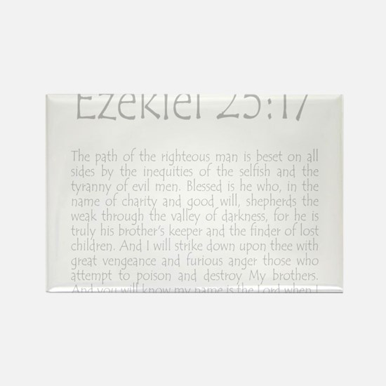 ezekiel2517 quote - grey Magnets