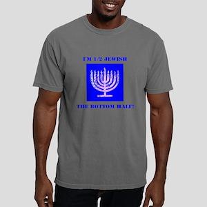 Funny I'm 1/2 Jewish the Bottom Half T-Shirt