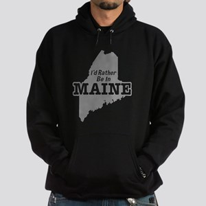 I'd Rather Be In Maine Hoodie (dark)